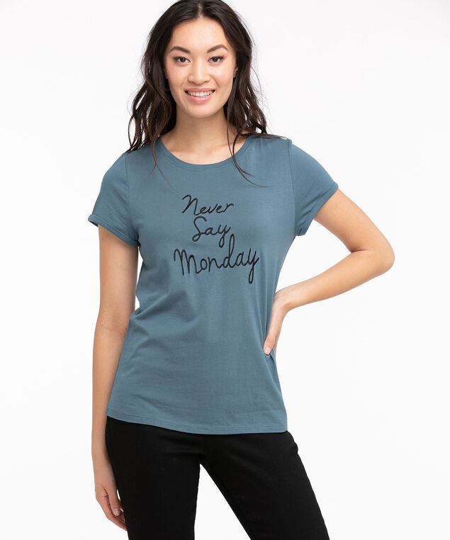 Embroidered Crew Neck Tee, Tapestry/Black Never Say Monday