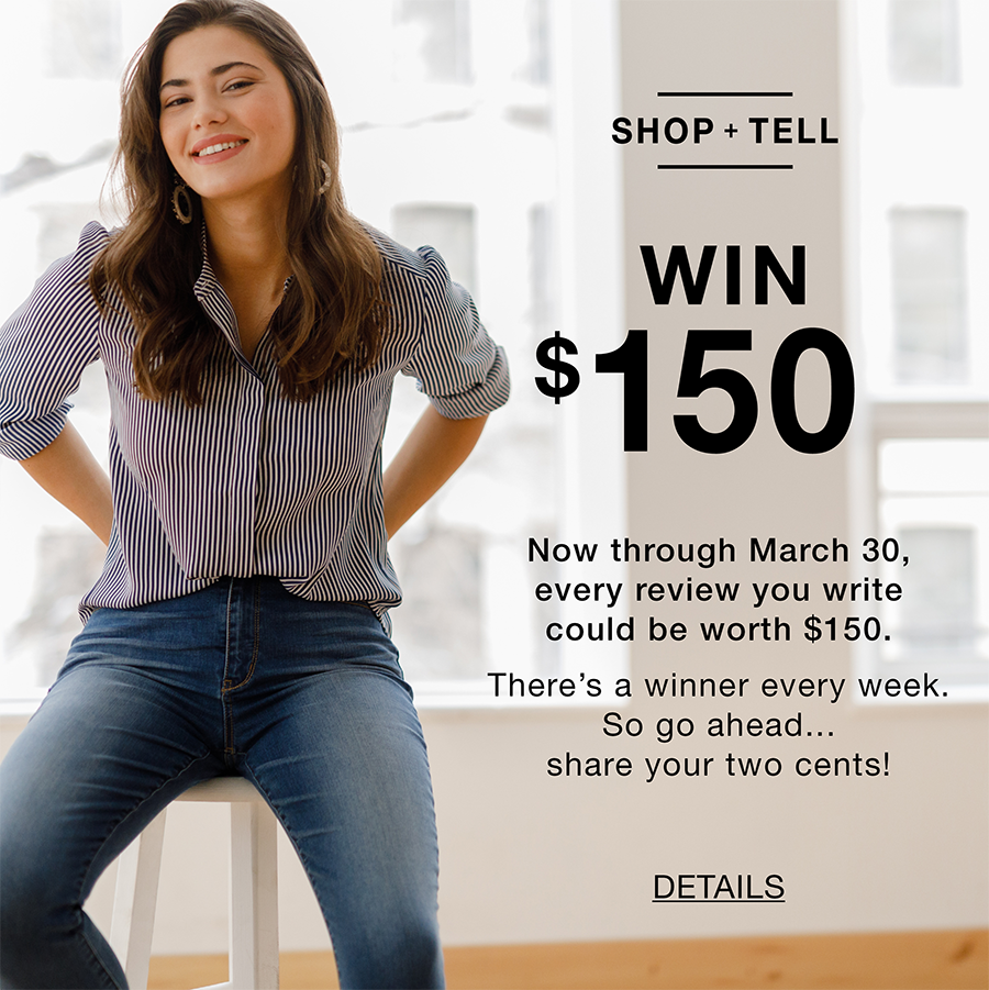 Review your recent purchase and be entered to win $150!